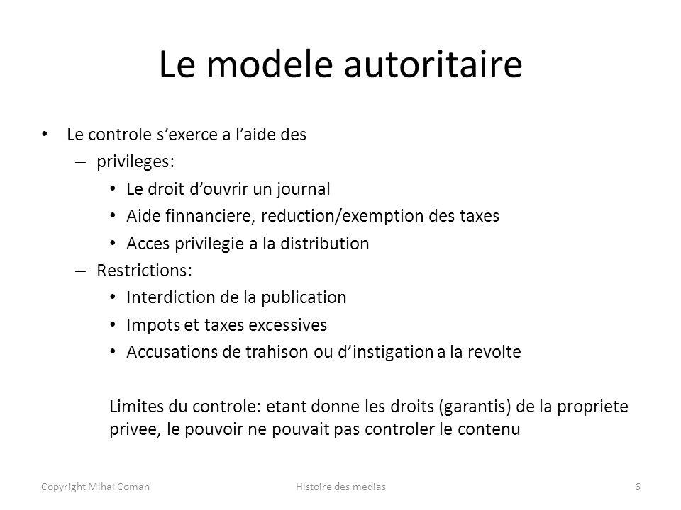 Le modele autoritaire Le controle s'exerce a l'aide des privileges: