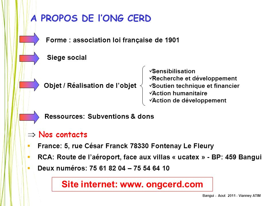 Site internet: www. ongcerd.com