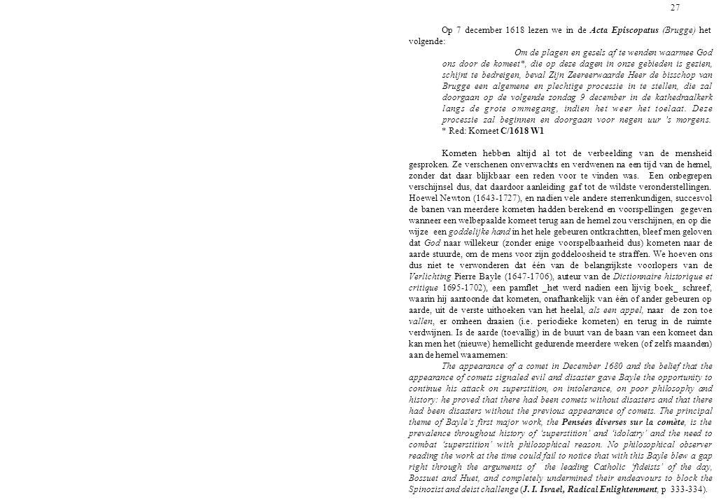 27 Op 7 december 1618 lezen we in de Acta Episcopatus (Brugge) het volgende:
