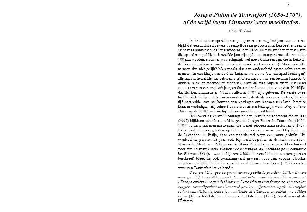 31 Joseph Pitton de Tournefort (1656-1707), of de strijd tegen Linnaeus' sexy meeldraden.