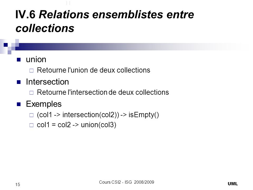 IV.6 Relations ensemblistes entre collections