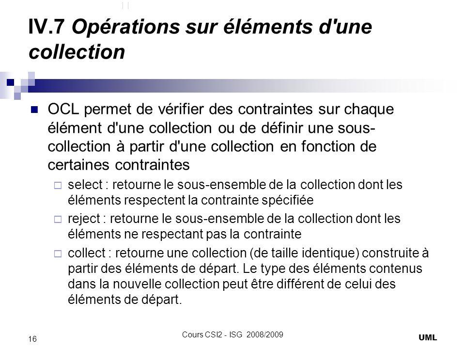 IV.7 Opérations sur éléments d une collection