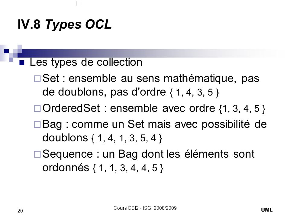 IV.8 Types OCL Les types de collection