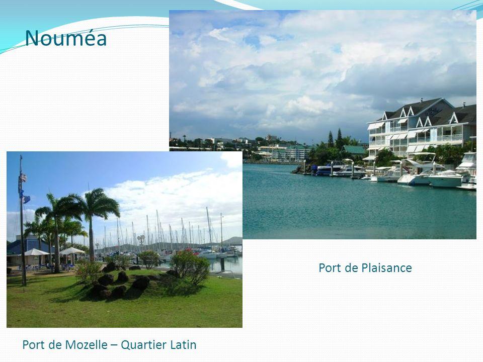 Nouméa Port de Plaisance Port de Mozelle – Quartier Latin