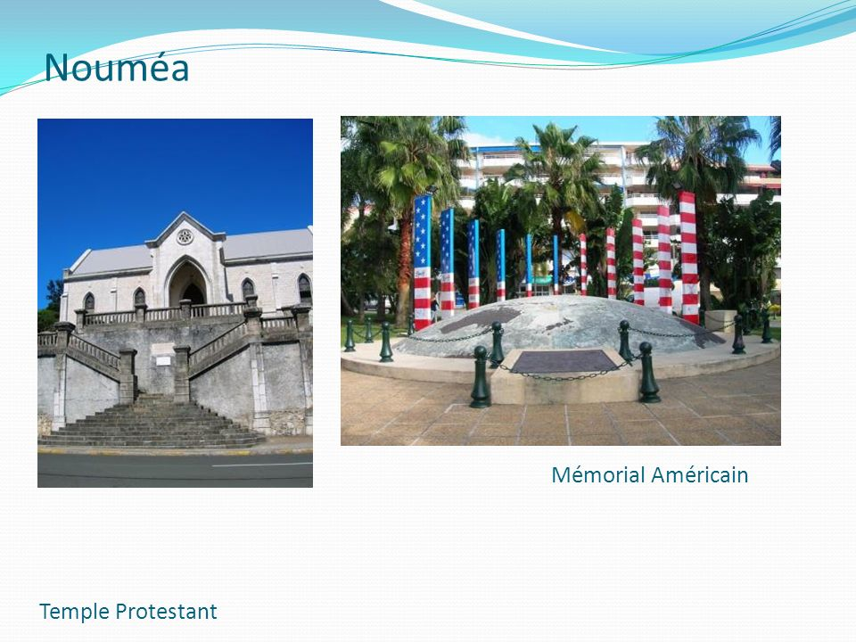 Nouméa Mémorial Américain Temple Protestant