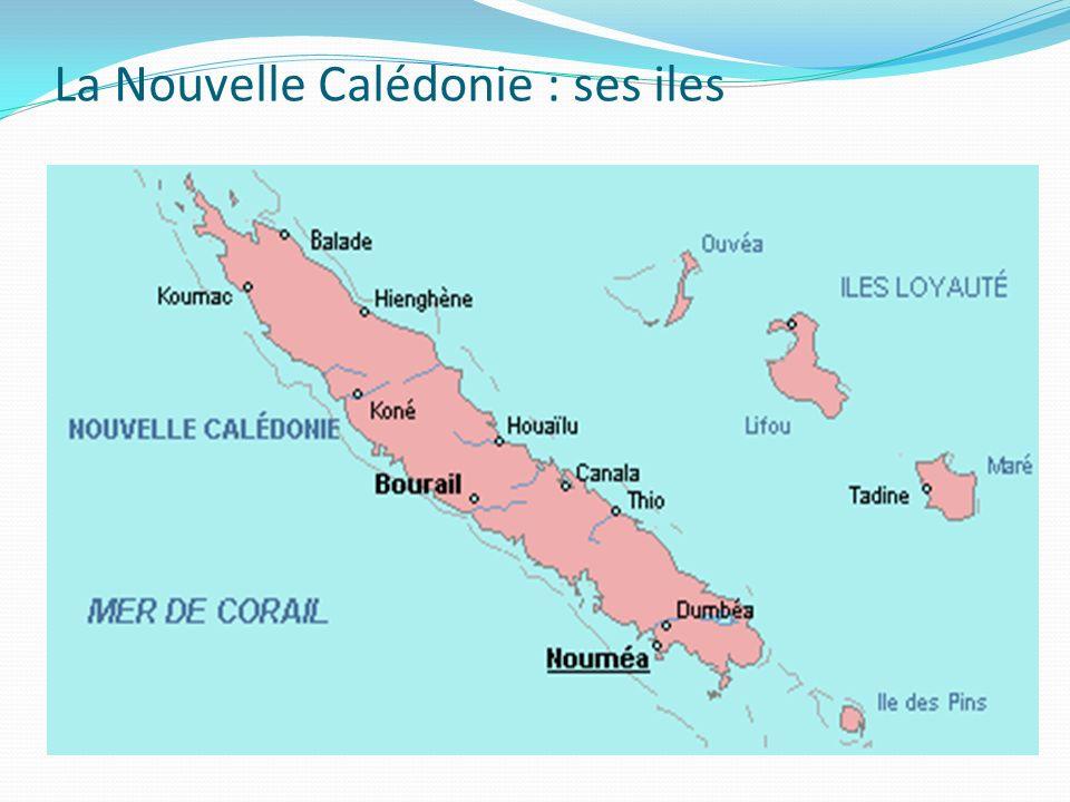 La Nouvelle Calédonie : ses iles