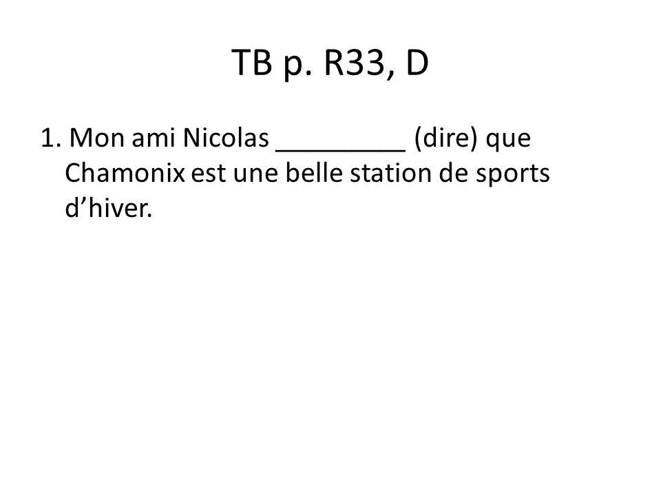 TB p. R33, D 1.