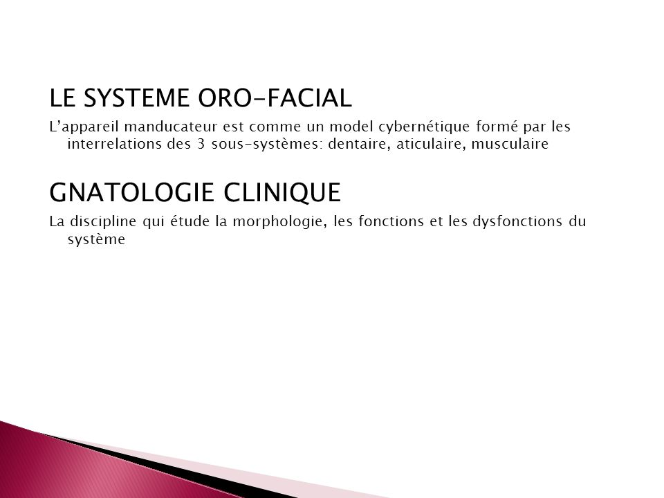 GNATOLOGIE CLINIQUE LE SYSTEME ORO-FACIAL