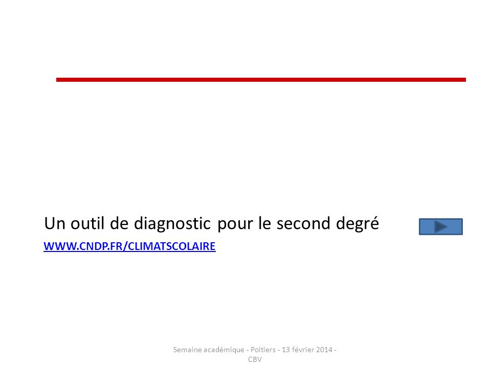 Semaine académique - Poitiers - 13 février 2014 - CBV