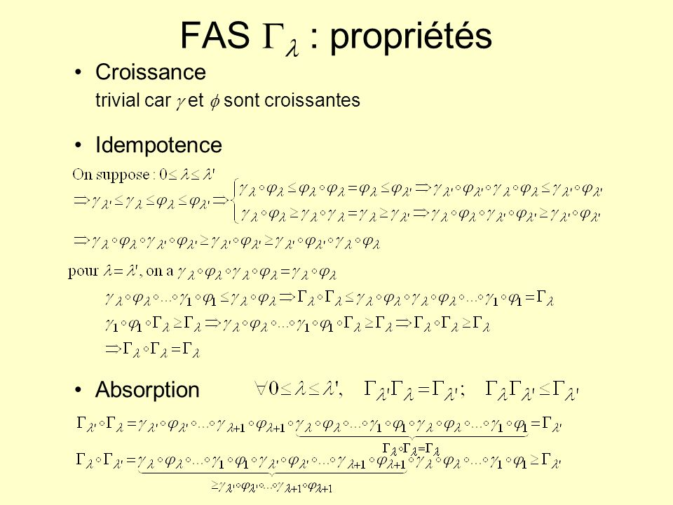 FAS Gl : propriétés Croissance trivial car g et f sont croissantes