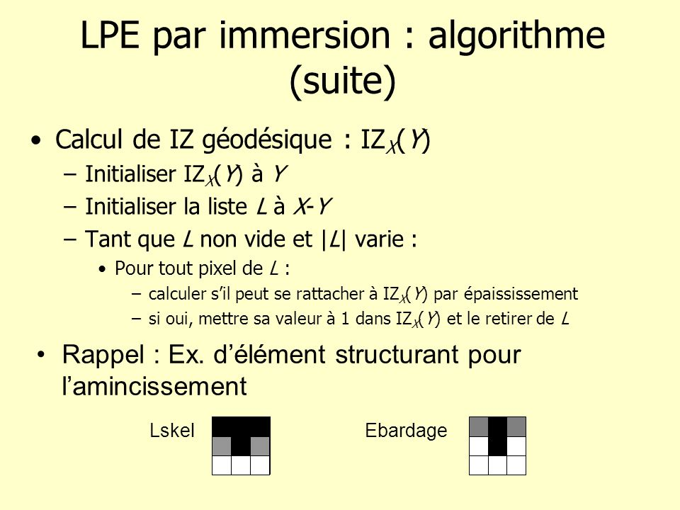 LPE par immersion : algorithme (suite)