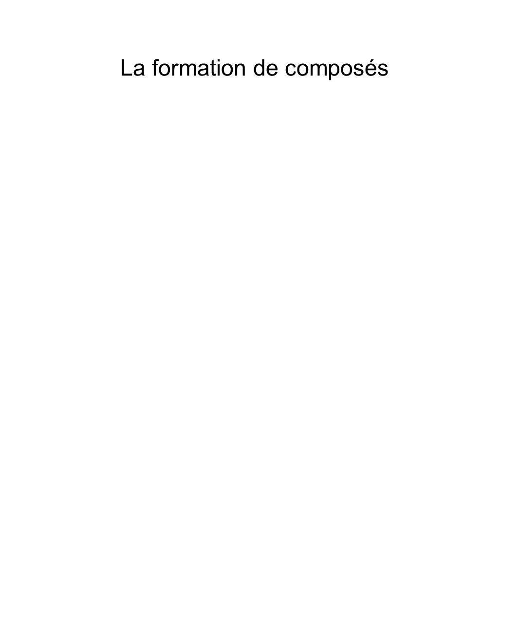 La formation de composés