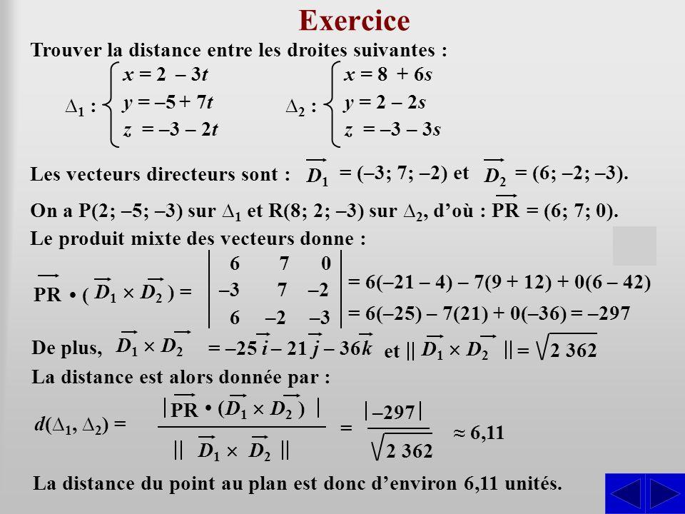 Exercice S S Trouver la distance entre les droites suivantes : ∆1 :