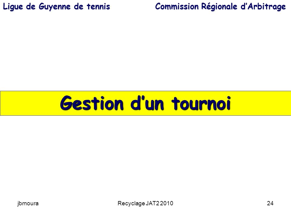 Ligue de Guyenne de tennis Commission Régionale d'Arbitrage