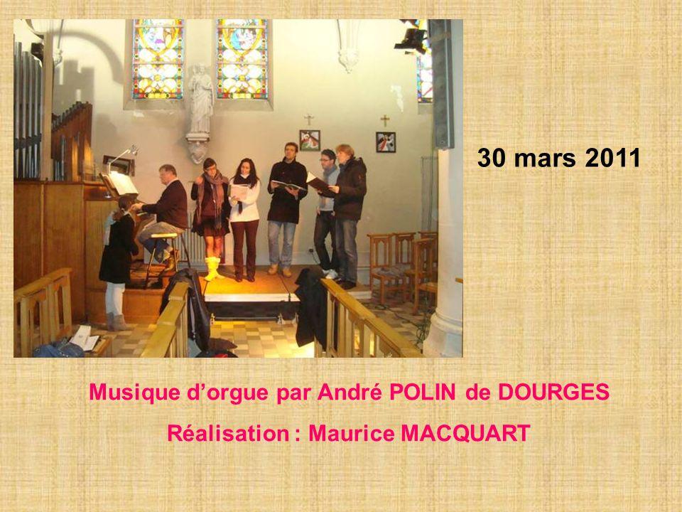 30 mars 2011 Musique d'orgue par André POLIN de DOURGES