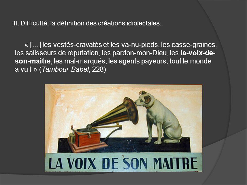 II. Difficulté: la définition des créations idiolectales.
