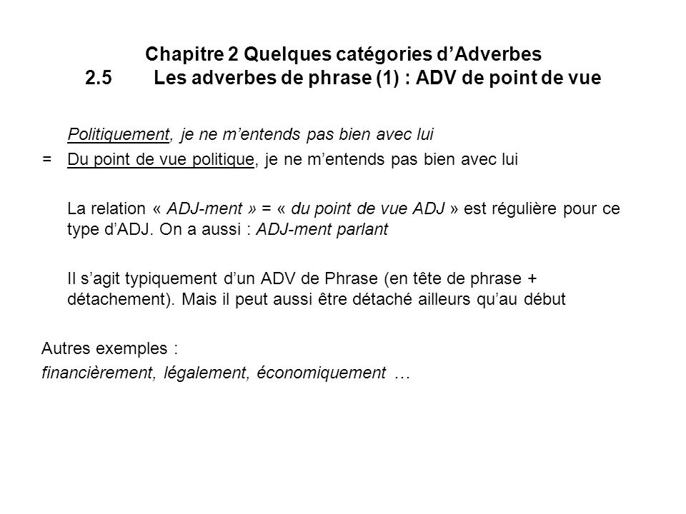 Chapitre 2 Quelques catégories d'Adverbes 2. 5