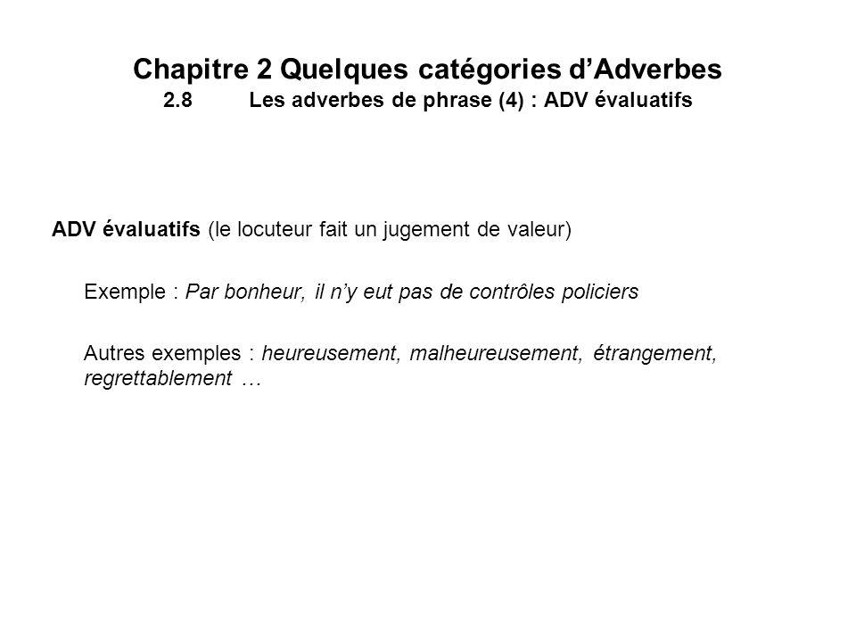 Chapitre 2 Quelques catégories d'Adverbes 2. 8