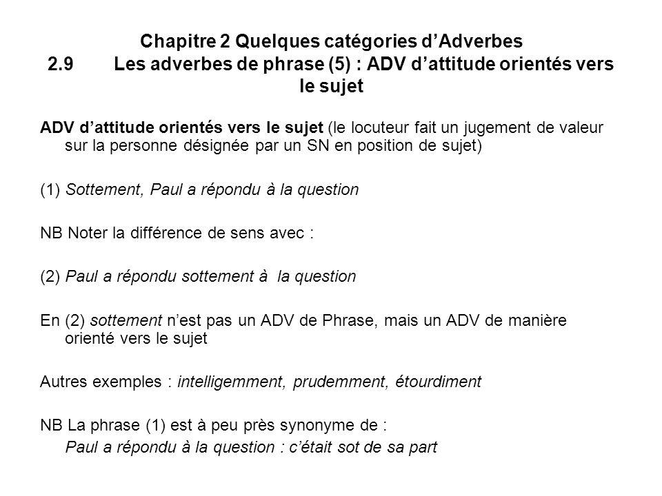 Chapitre 2 Quelques catégories d'Adverbes 2. 9