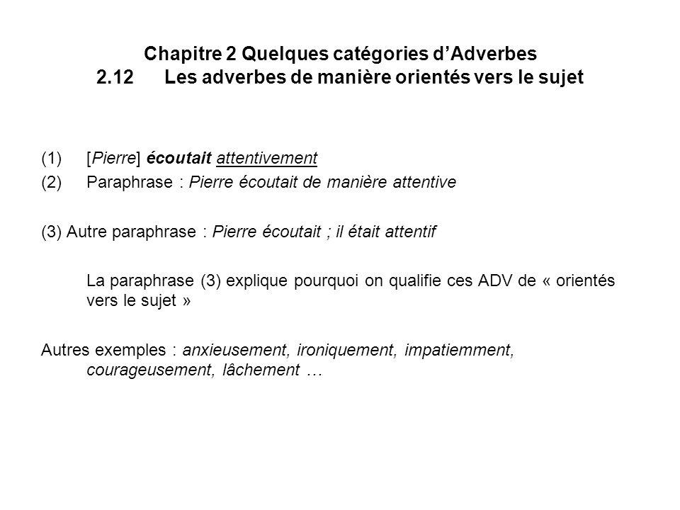 Chapitre 2 Quelques catégories d'Adverbes 2. 12