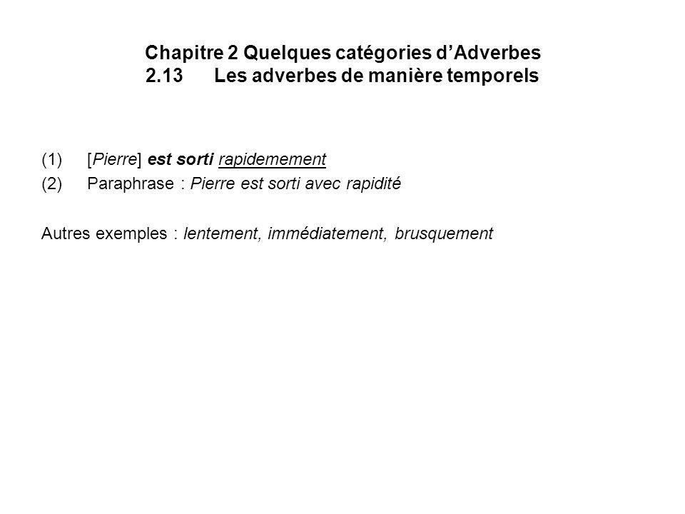 Chapitre 2 Quelques catégories d'Adverbes 2. 13