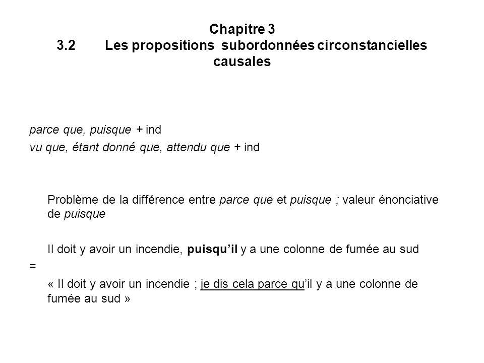 Chapitre 3 3.2 Les propositions subordonnées circonstancielles causales
