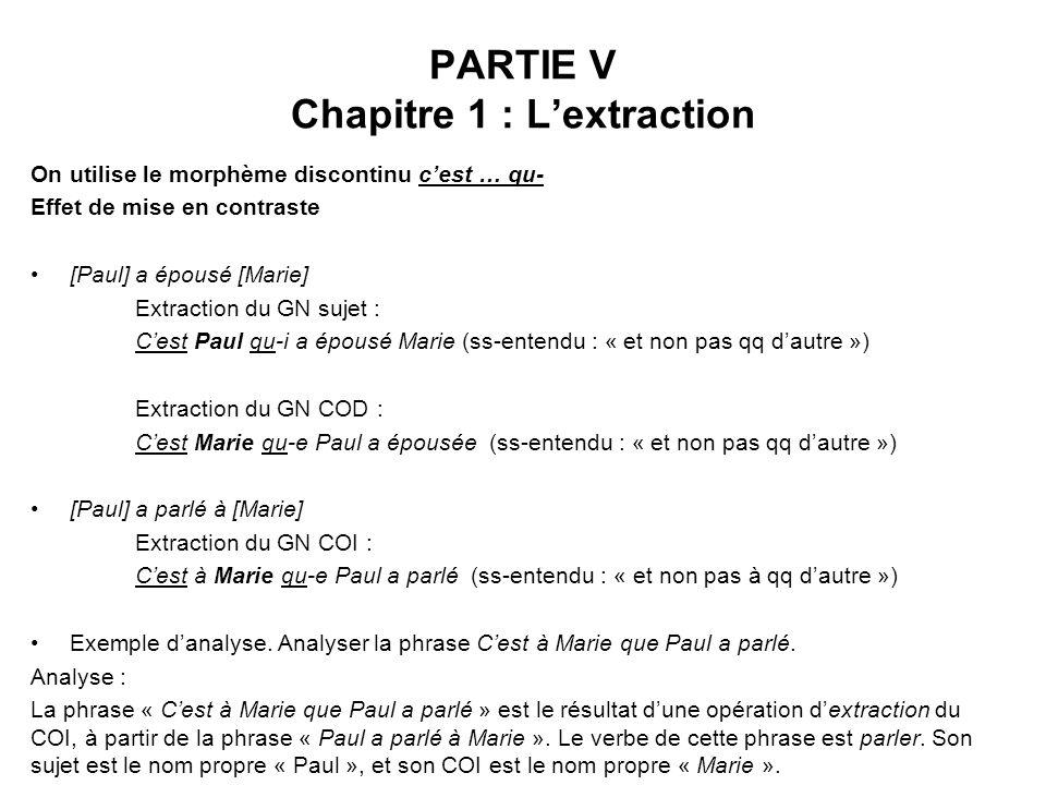PARTIE V Chapitre 1 : L'extraction
