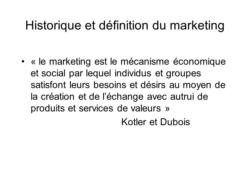 Historique et définition du marketing