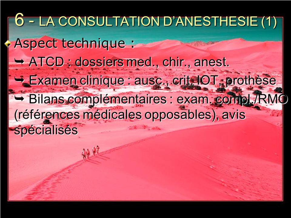 6 - LA CONSULTATION D'ANESTHESIE (1)