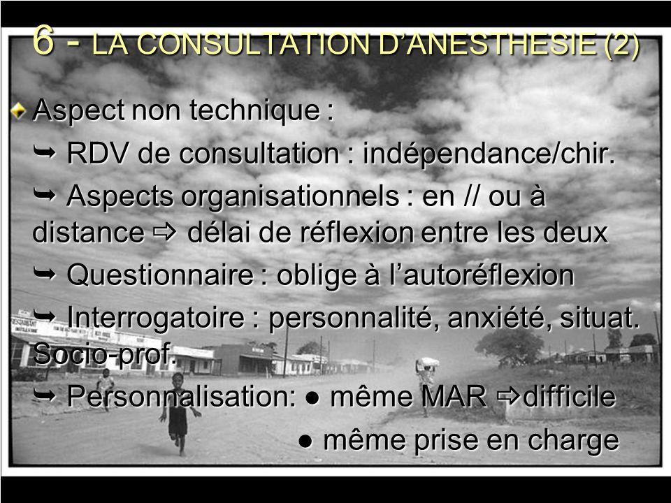 6 - LA CONSULTATION D'ANESTHESIE (2)