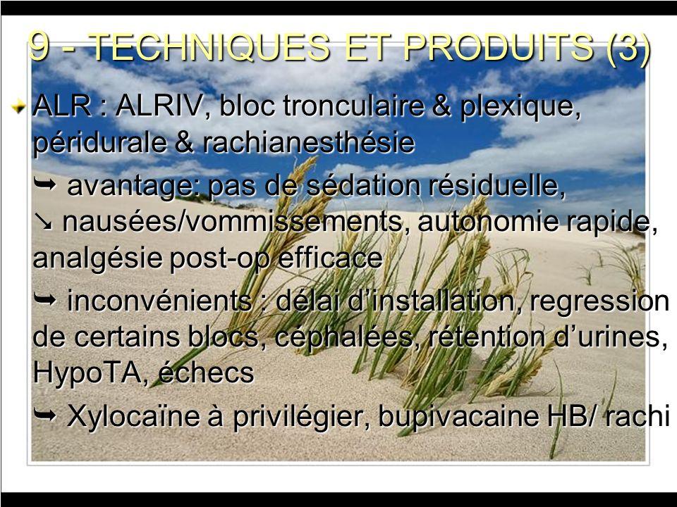 9 - TECHNIQUES ET PRODUITS (3)