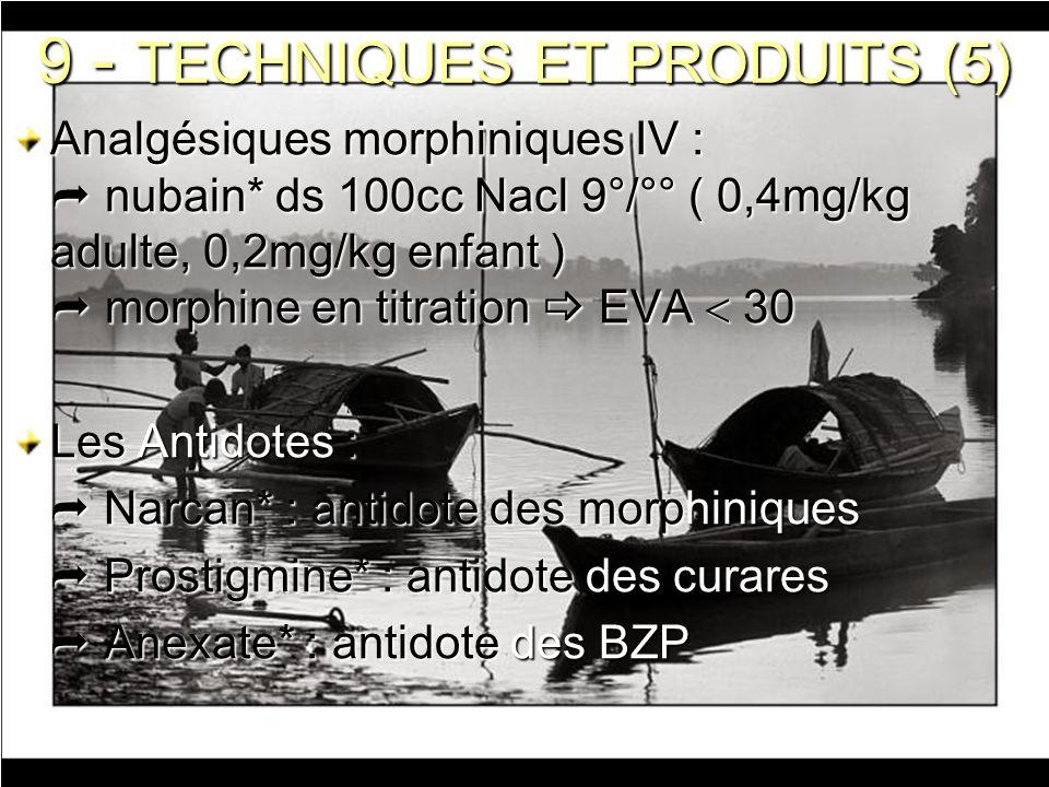 9 - TECHNIQUES ET PRODUITS (5)