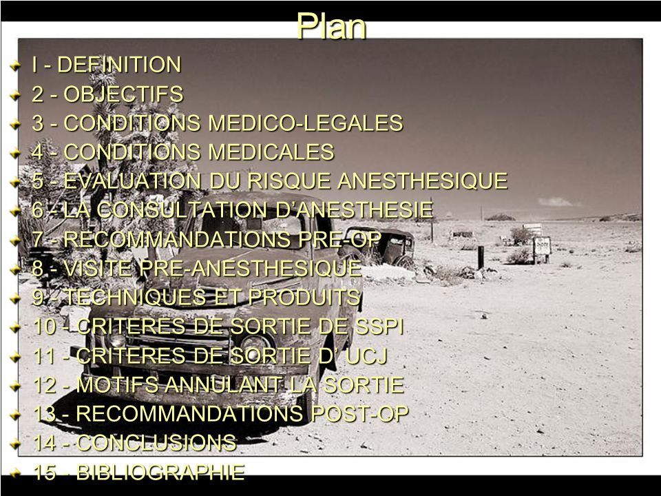 Plan I - DEFINITION 2 - OBJECTIFS 3 - CONDITIONS MEDICO-LEGALES