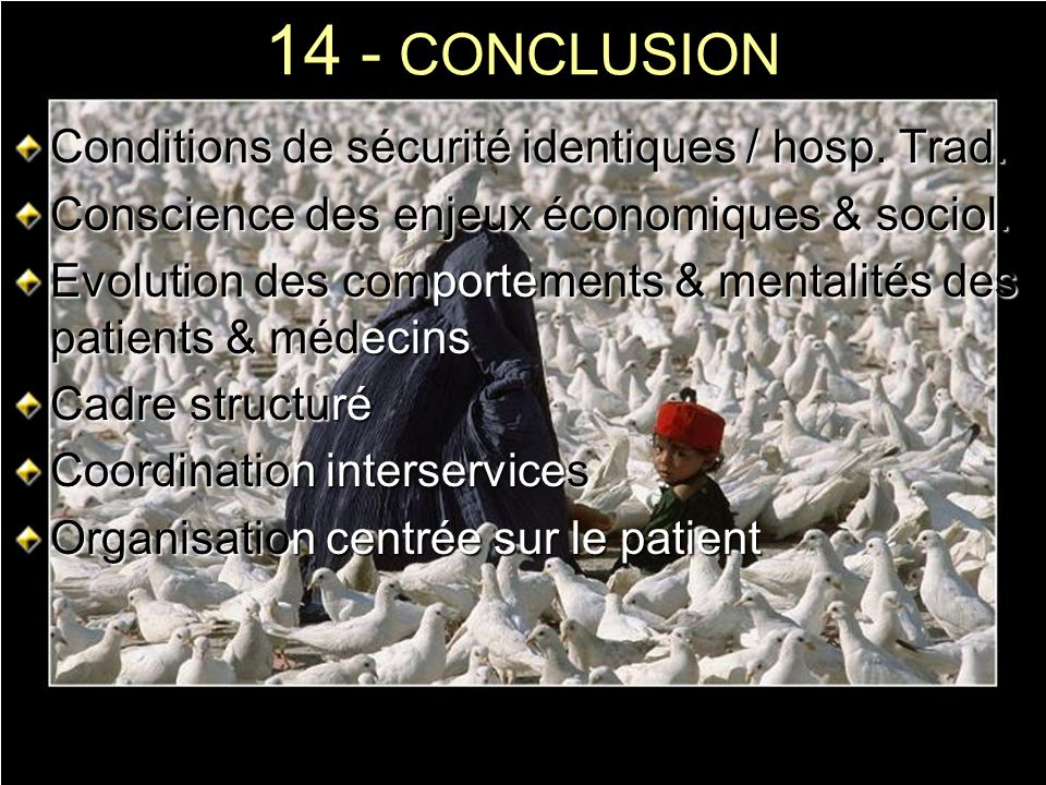 14 - CONCLUSION Conditions de sécurité identiques / hosp. Trad.