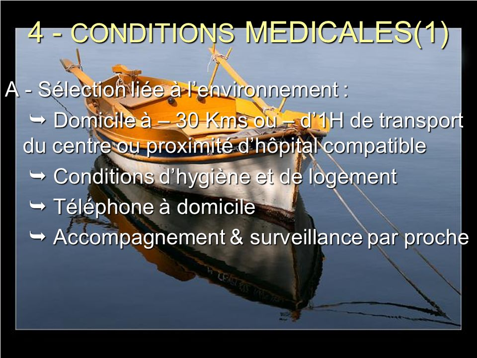 4 - CONDITIONS MEDICALES(1)