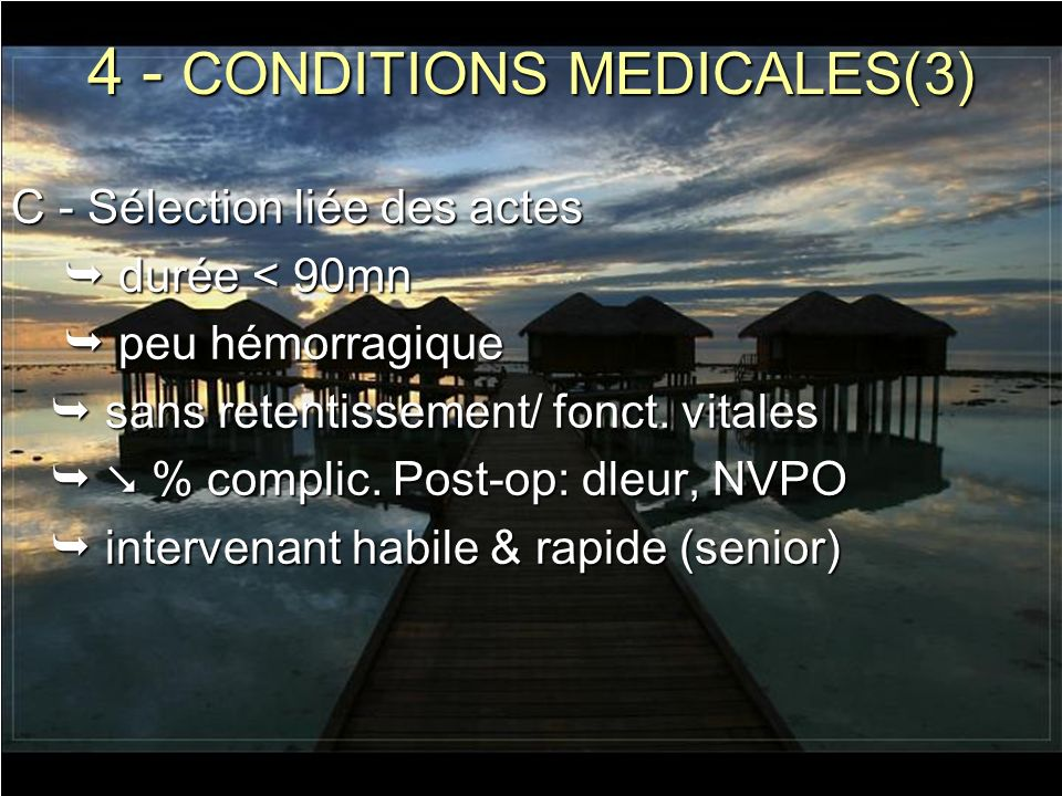 4 - CONDITIONS MEDICALES(3)