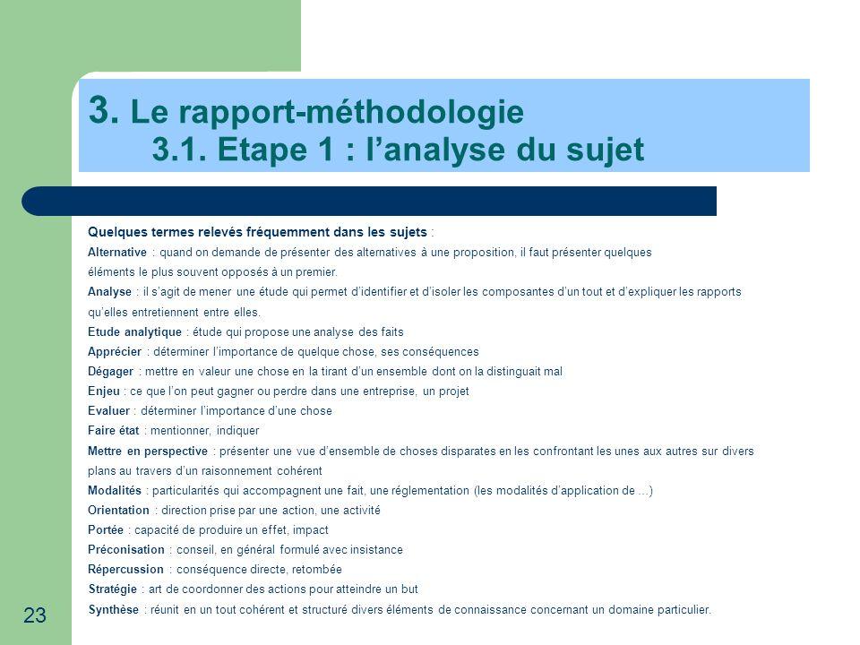 3. Le rapport-méthodologie 3.1. Etape 1 : l'analyse du sujet