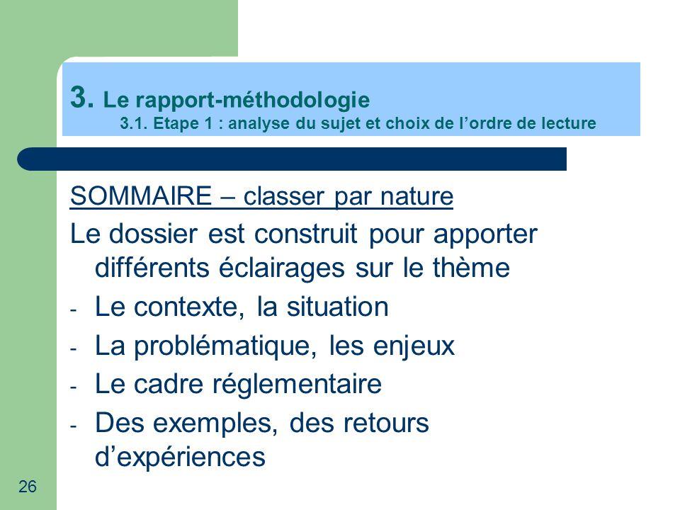 3. Le rapport-méthodologie 3. 1