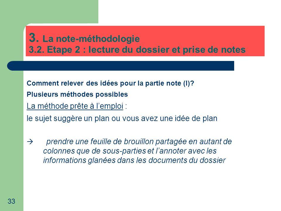 3. La note-méthodologie 3.2. Etape 2 : lecture du dossier et prise de notes. Comment relever des idées pour la partie note (I)