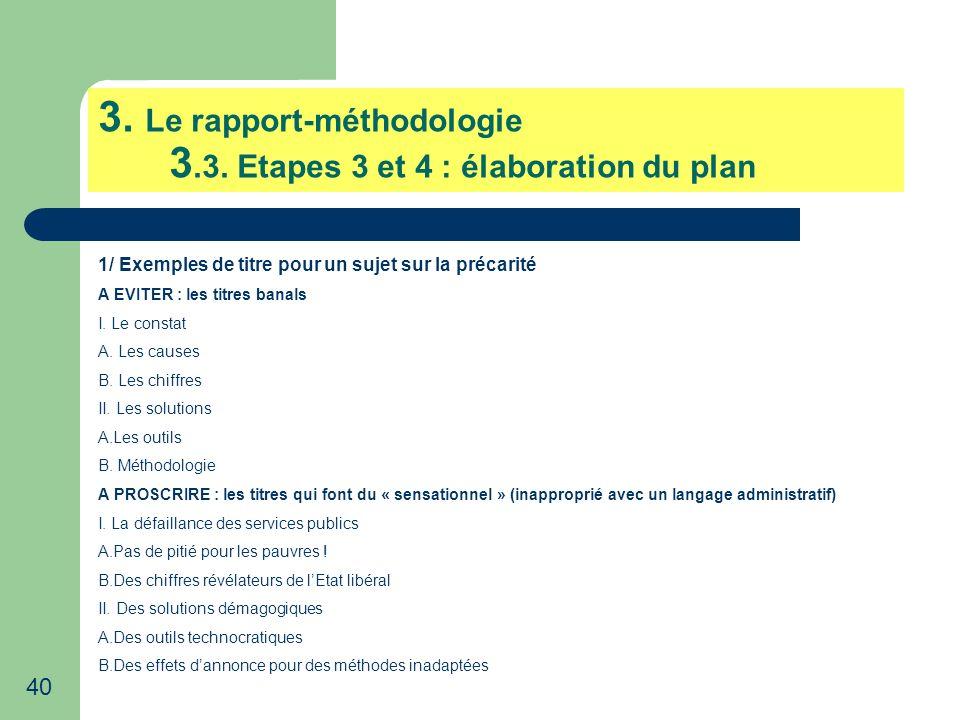 3. Le rapport-méthodologie 3.3. Etapes 3 et 4 : élaboration du plan