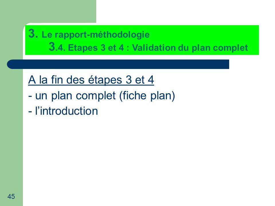 3. Le rapport-méthodologie 3. 4