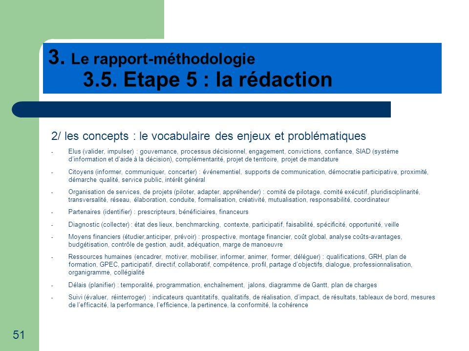 3. Le rapport-méthodologie 3.5. Etape 5 : la rédaction