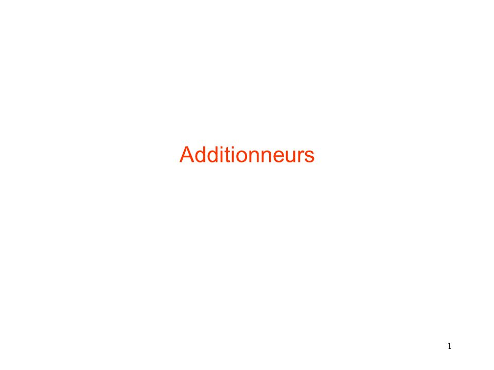 Additionneurs