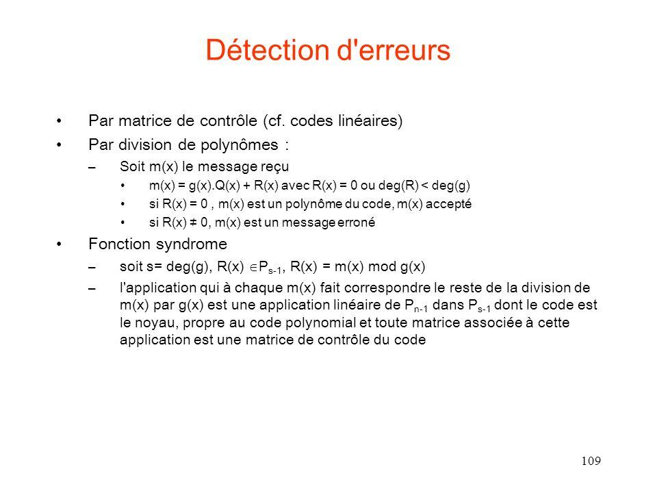 Détection d erreurs Par matrice de contrôle (cf. codes linéaires)