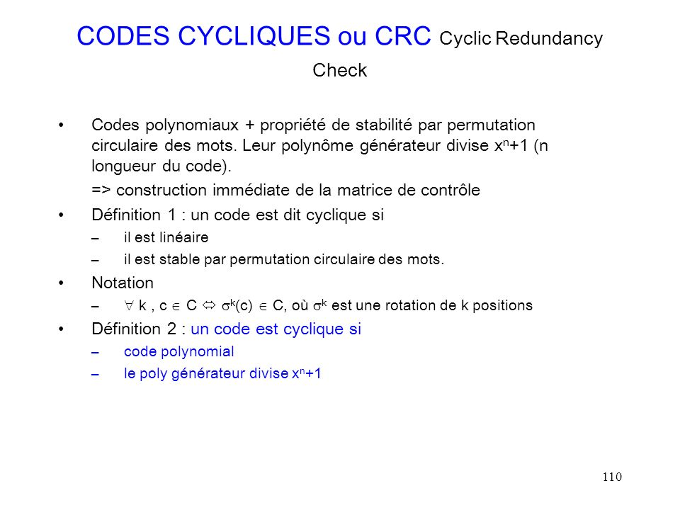 CODES CYCLIQUES ou CRC Cyclic Redundancy Check