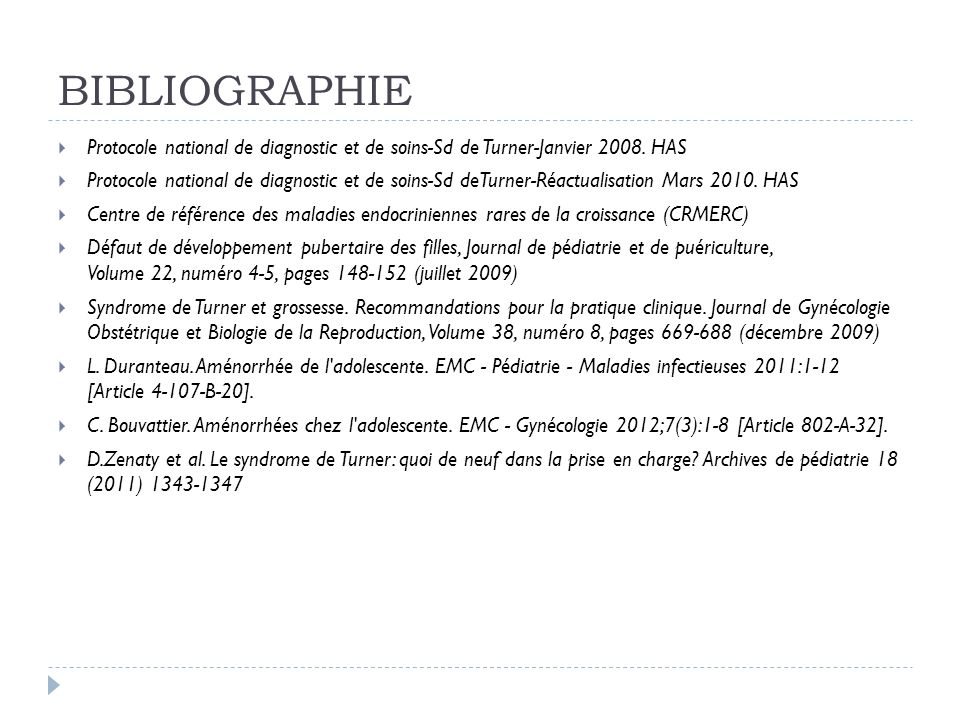 BIBLIOGRAPHIE Protocole national de diagnostic et de soins-Sd de Turner-Janvier 2008. HAS.