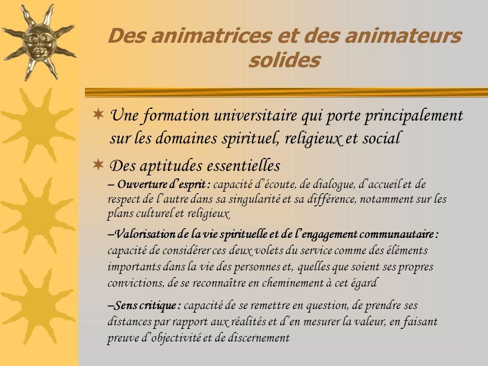 Des animatrices et des animateurs solides
