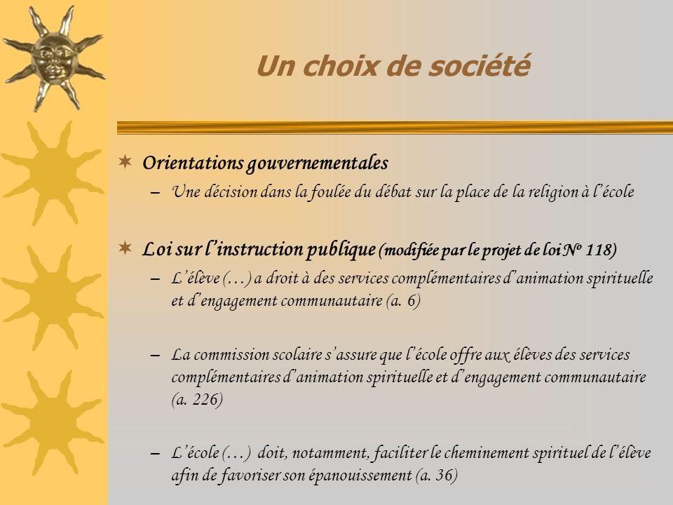 Un choix de société Orientations gouvernementales