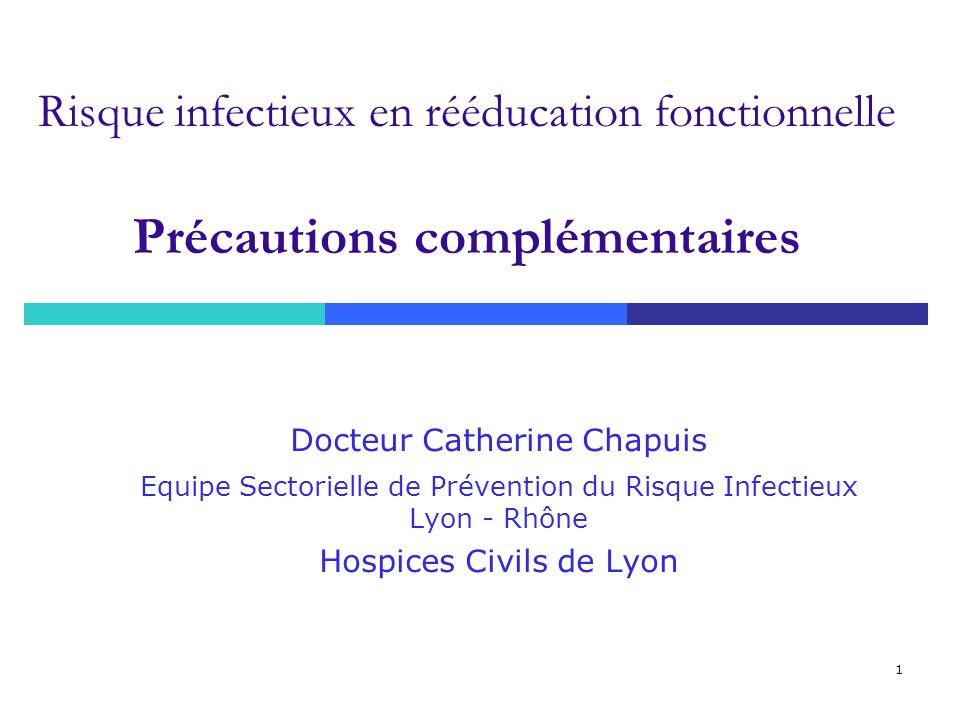 Risque infectieux en rééducation fonctionnelle Précautions complémentaires