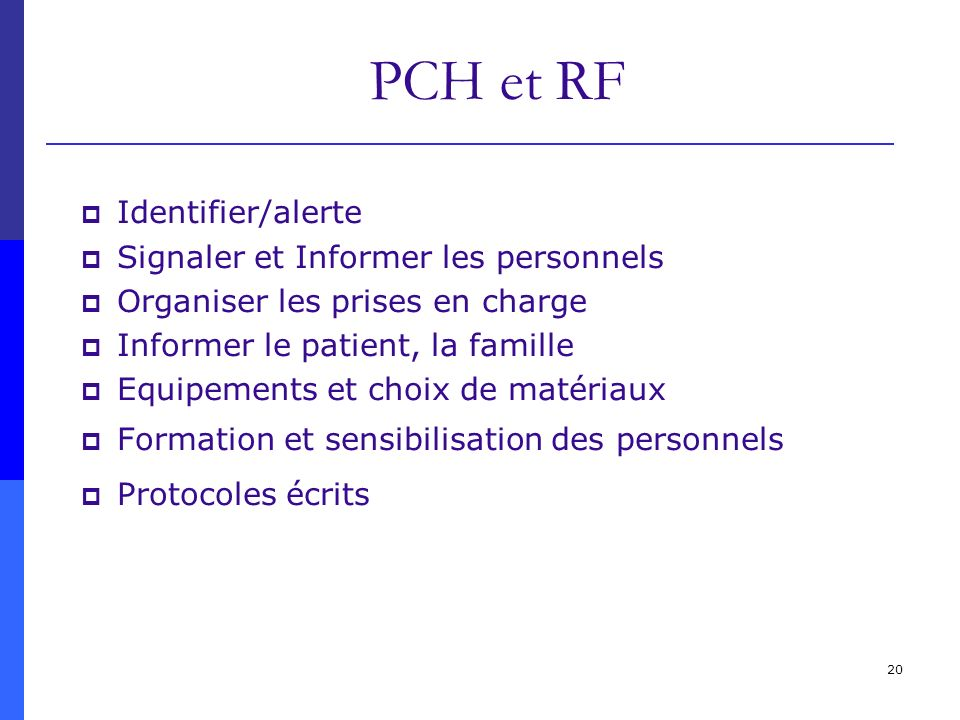 PCH et RF Identifier/alerte Signaler et Informer les personnels